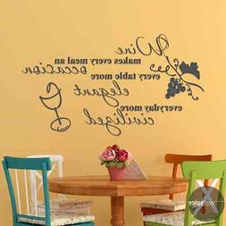 Wine Makes Every Meal An Occasion Elegant Civilized Vinyl Wa